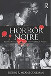 Horror Noire: Blacks in American Horror Films from 1890s to Present