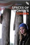 Spaces of Women's Cinema