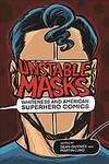 Unstable Masks: Whiteness and American Superhero Comics