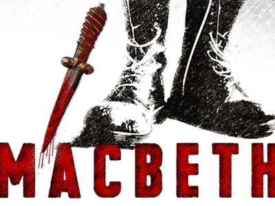Soldier boots with bloody dagger display above the words MACBETH in red.
