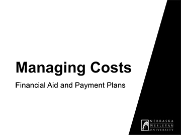 Presentation title slide: Managing Costs – Financial Aid and Payment Plans