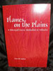 Flames on the Plains by Dr. David H. Mickey