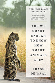 "Book entitled, ""Are We Smart Enough To Know How Smart Animals Are?"" by Frans de Waal"